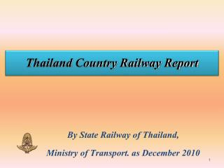 Thailand Country Railway Report