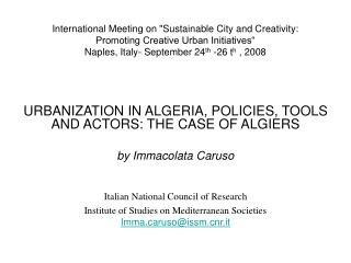 URBANIZATION IN ALGERIA, POLICIES, TOOLS AND ACTORS: THE CASE OF ALGIERS by Immacolata Caruso