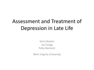 Assessment and Treatment of Depression in Late Life