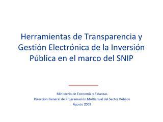 Herramientas de Transparencia y Gestión Electrónica de la Inversión Pública en el marco del SNIP