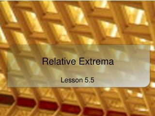Relative Extrema