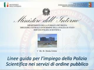 DIPARTIMENTO DELLA PUBBLICA SICUREZZA DIREZIONE CENTRALE ANTICRIMINE DELLA POLIZIA DI STATO