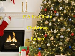 FIA East Rand Christmas   Lunch