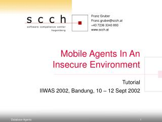 Mobile Agents In An Insecure Environment