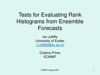 Tests for Evaluating Rank Histograms from Ensemble Forecasts