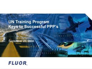 UN Training Program  Keys to Successful PPP's