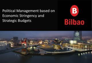 Political Management based on Economic Stringency and Strategic Budgets