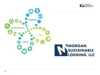 Morgan Sustainable Lodging, LLC