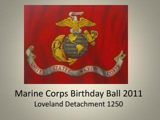Marine Corps Birthday Ball 2011 Loveland Detachment 1250