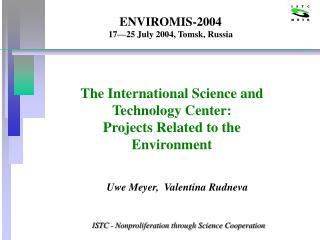 ENVIROMIS-2004 17—25 July 2004, Tomsk, Russia