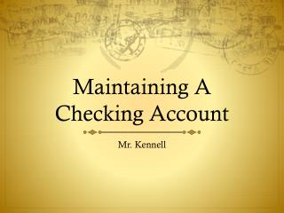 Maintaining A  Checking Account