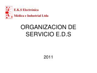 ORGANIZACION DE SERVICIO E.D.S