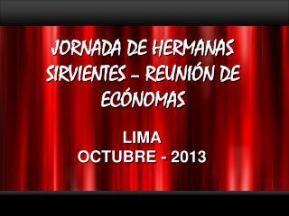 JORNADA DE HERMANAS SIRVIENTES – REUNIÓN DE ECÓNOMAS