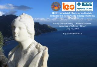 IEEE Industrial Electronics Society Seminar on  Renewable Energy Systems SERENE