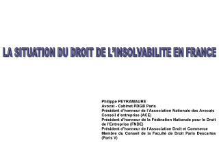 I – ORGANISATION ACTUELLE DU TRAITEMENT DES ENTREPRISES EN DIFFICULTE EN FRANCE