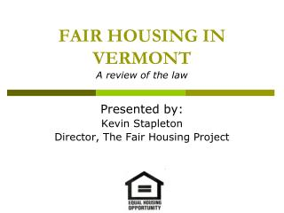 FAIR HOUSING IN VERMONT A review of the law