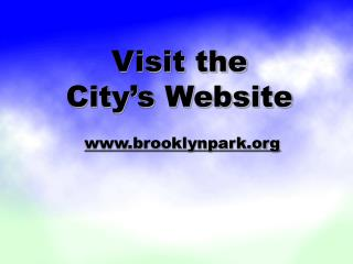 Visit the City's Website