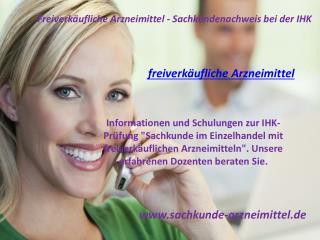 Freiverk�ufliche Arzneimittel - Sachkundenachweis