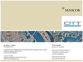 SENACOR TECHNOLOGIES AG VORDERE CRAMERGASSE 11 D-90478 N�RNBERG