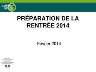 PRÉPARATION DE LA RENTRÉE 2014