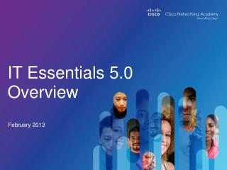 IT Essentials 5.0 Overview