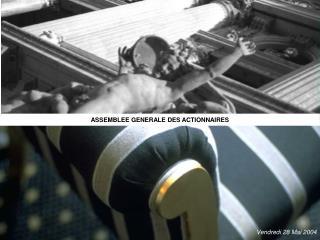 ASSEMBLEE GENERALE DES ACTIONNAIRES