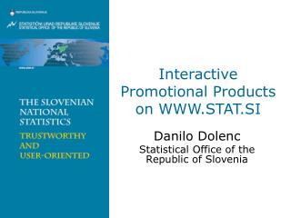 Interactive Promotional Products on WWW.STAT.SI