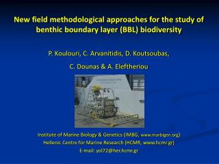 New field methodological approaches for the study of benthic boundary layer (BBL) biodiversity