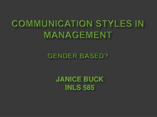Communication Styles in Management Gender Based?