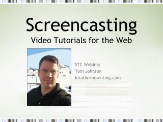 Screencasting Video Tutorials for the Web