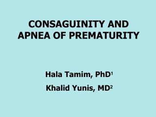 Prematurity