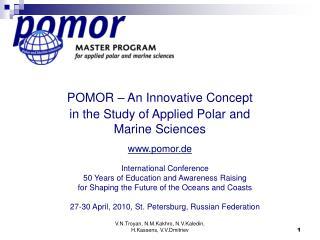 POMOR – An Innovative Concept  in the Study of Applied Polar and Marine Sciences pomor.de