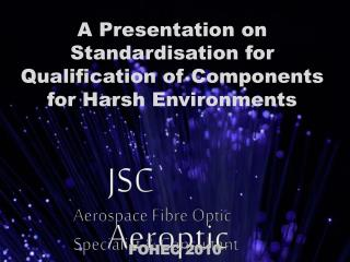 Aerospace Fibre Optic Specialist & Consultant