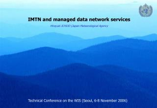 IMTN and managed data network services