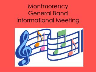 Montmorency  General Band  Informational Meeting