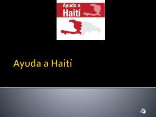 Ayuda  a  Hait�