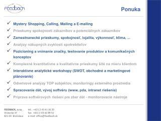 FEEDBACK, s.r.o. Vr útocká 37 821 04  Bratislava