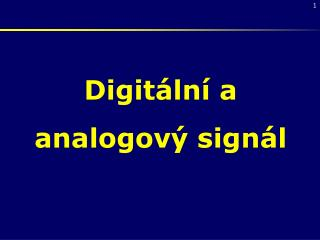 Digitální a analogový signál