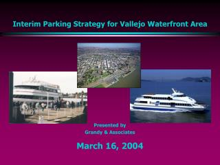 Interim Parking Strategy for Vallejo Waterfront Area
