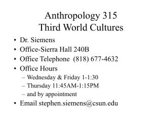 Anthropology 315 Third World Cultures