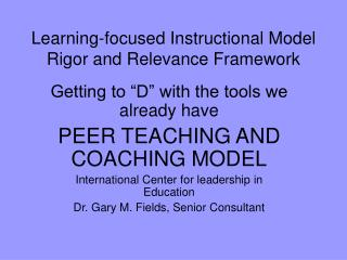 Learning-focused Instructional Model Rigor and Relevance Framework