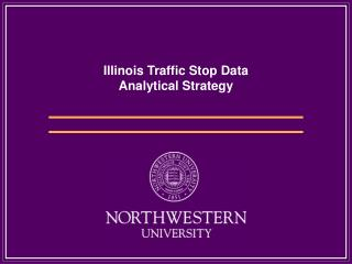 Illinois Traffic Stop Data Analytical Strategy