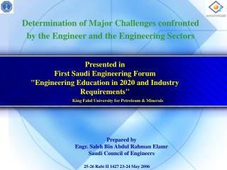 Determination of Major Challenges confronted by the Engineer and the Engineering Sectors