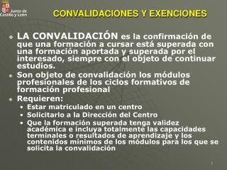 CONVALIDACIONES Y EXENCIONES