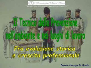 Docente: Maurizio Di Giusto