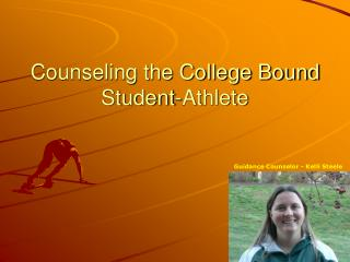 Counseling the College Bound Student-Athlete