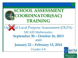 SCHOOL ASSESSMENT COORDINATOR(SAC) TRAINING