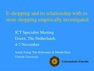 E-shopping  and its relationship with in-store shopping empirically investigated