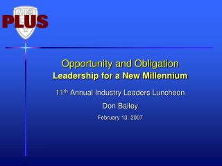 Opportunity and Obligation Leadership for a New Millennium