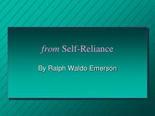 From Self-Reliance